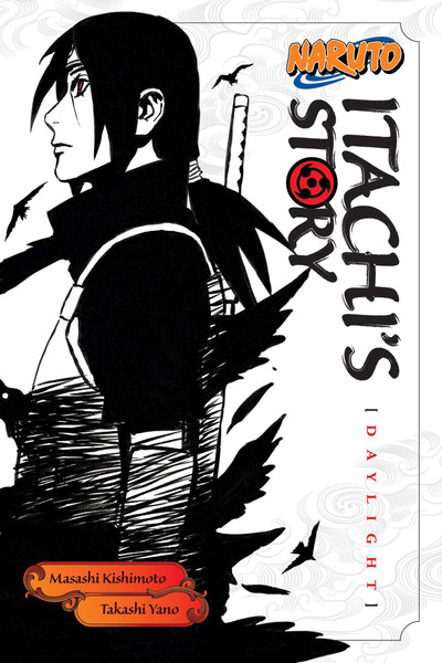 Naruto Itachi's Story Novel Volume 1
