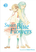 Sweet Blue Flowers Manga Volume 1