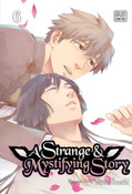 A Strange and Mystifying Story Manga Volume 6