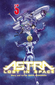 Astra Lost in Space Manga Volume 5