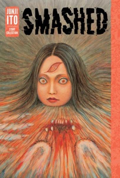 Smashed Junji Ito Story Collection Manga (Hardcover)