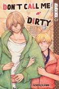 Don't Call Me Dirty Manga