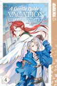 A Gentle Noble's Vacation Recommendation Manga Volume 4