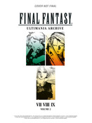Final Fantasy Ultimania Archive Artbook Volume 2 (Hardcover)