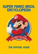 Super Mario Encyclopedia The Official Guide to the First 30 Years (Hardcover)