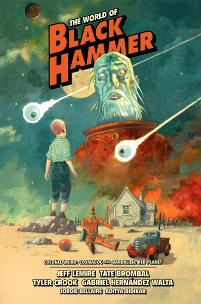 The World of Black Hammer Graphic Novel Volume 3 Library Edition (Hardcover)