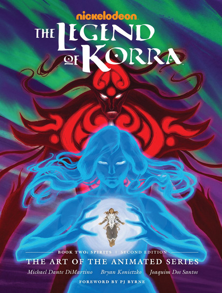 The Legend of Korra The Art of the Animated Series Book Two Spirits Second Edition (Hardcover)