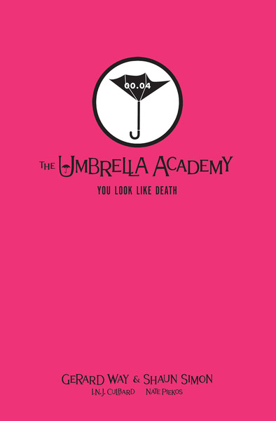Tales from the Umbrella Academy You Look Like Death Library Edition Graphic Novel (Hardcover)