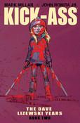 Kick-Ass The Dave Lizewski Years Book Two Graphic Novel