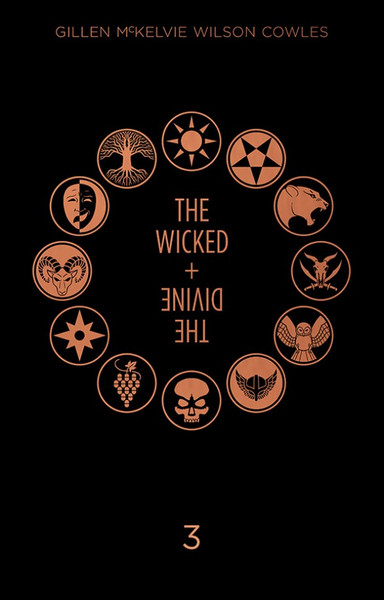 The Wicked + The Divine Book Three Graphic Novel (Hardcover)