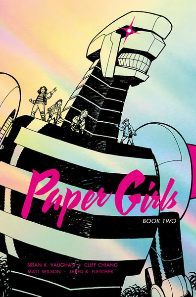 Paper Girls Book Two Graphic Novel (Hardcover)
