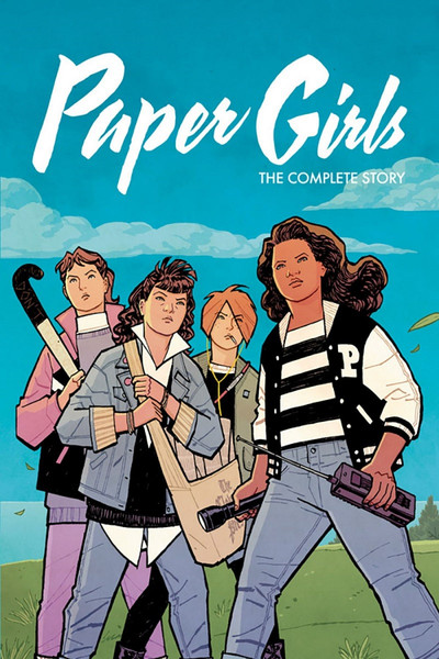 Paper Girls The Complete Story Graphic Novel