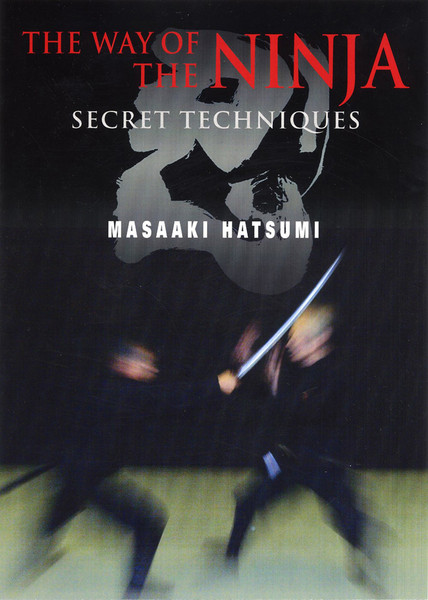 The Way of the Ninja Secret Techniques