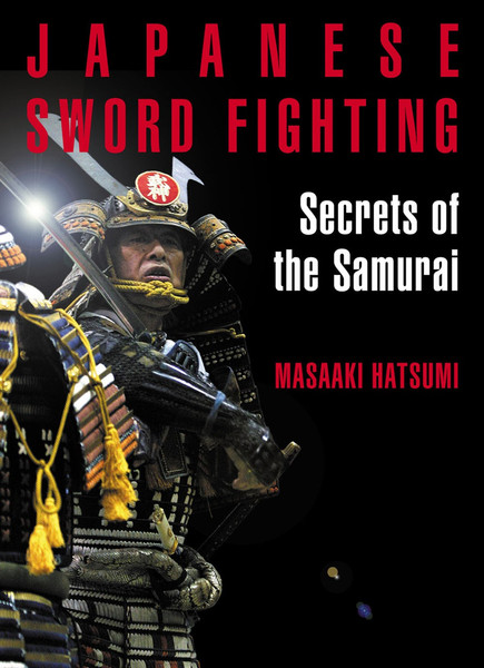 Japanese Sword Fighting Secrets of the Samurai
