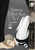 Twittering Birds Never Fly Manga Volume 1