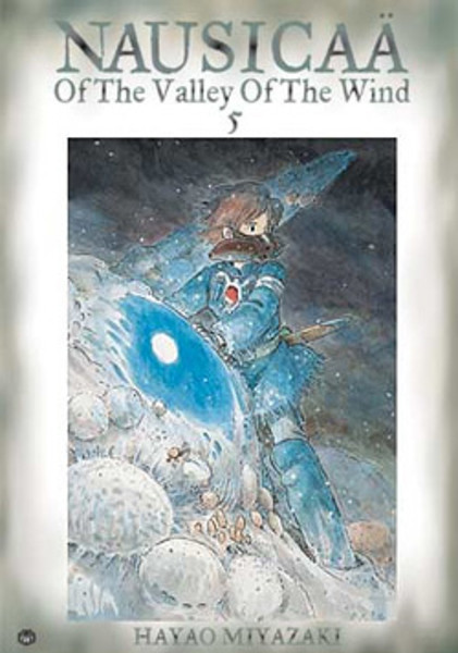 Nausicaa Of The Valley Of The Wind Manga Volume 5