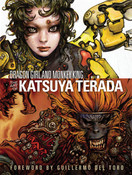 Dragon Girl and Monkey King The Art of Katsuya Terada (Hardcover)
