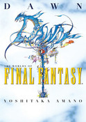 Dawn The Worlds of Final Fantasy Artbook (Hardcover)