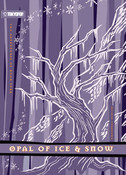 Adventures of Duan Surk Novel Volume 4 The Opal of Ice and Snow