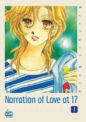 Narration of Love at 17 Manga Volume 1