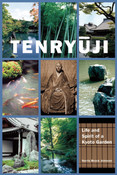 Tenryuji Life and Spirit of a Kyoto Garden
