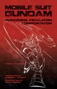 Mobile Suit Gundam Awakening Escalation Confrontation (2nd Ed)