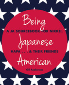 Being Japanese American A JA Sourcebook