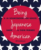 Being Japanese American A JA Sourcebook