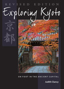 Exploring Kyoto On Foot in the Ancient Capital (Revised Ed)