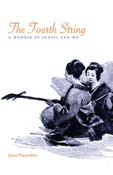 The Fourth String A Memoir of Sensei and Me