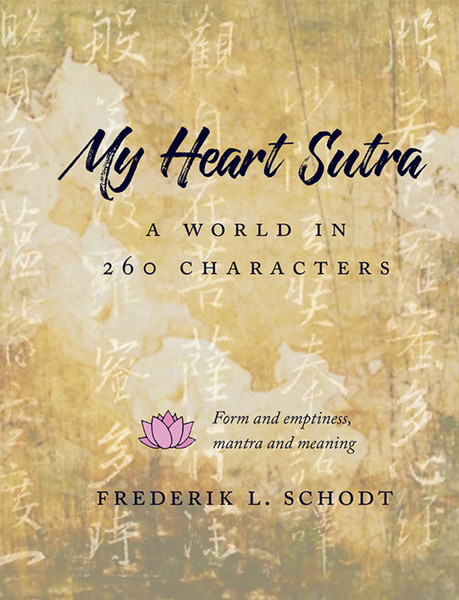 My Heart Sutra A World in 260 Characters