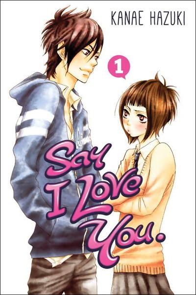 Say I Love You Manga Volume 1