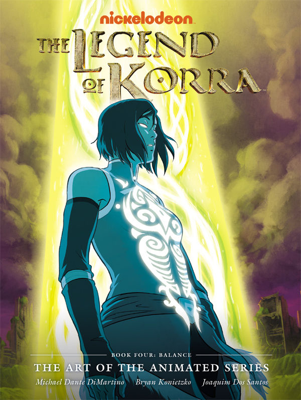 The Legend of Korra The Art of Book Four Balance 9781616556877