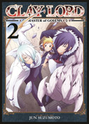 Clay Lord Master of Golems Manga Volume 2