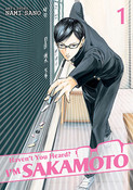 Haven't You Heard? I'm Sakamoto Manga Volume 1