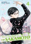 Haven't You Heard? I'm Sakamoto Manga Volume 4