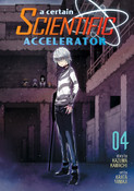 A Certain Scientific Accelerator Manga Volume 4