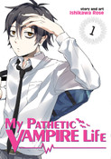 My Pathetic Vampire Life Manga Volume 1