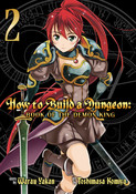 How to Build a Dungeon Book of the Demon King Manga Volume 2