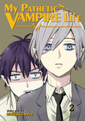My Pathetic Vampire Life Manga Volume 2
