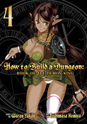 How to Build a Dungeon Book of the Demon King Manga Volume 4