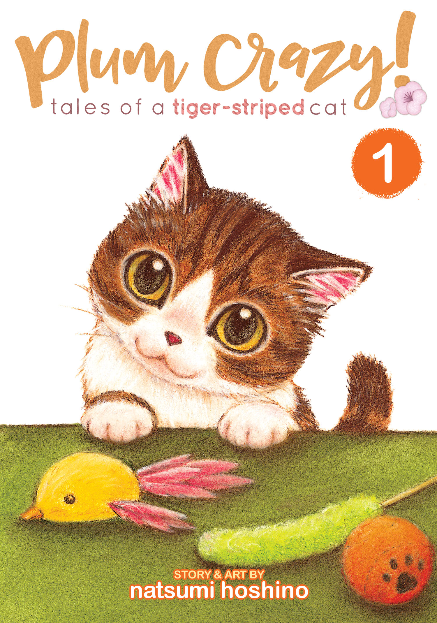 Plum Crazy! Tales of A Tiger-Striped Cat Manga Volume 1 9781626925281