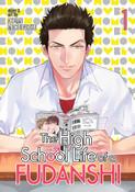 The High School Life of a Fudanshi Manga Volume 1