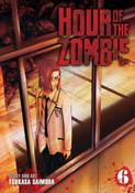 Hour of the Zombie Manga Volume 6