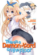 There's a Demon Lord on the Floor Manga Volume 4