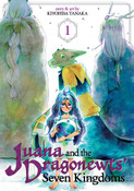 Juana and the Dragonewts' Seven Kingdoms Manga Volume 1