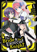 The Bride and the Exorcist Knight Manga Volume 1