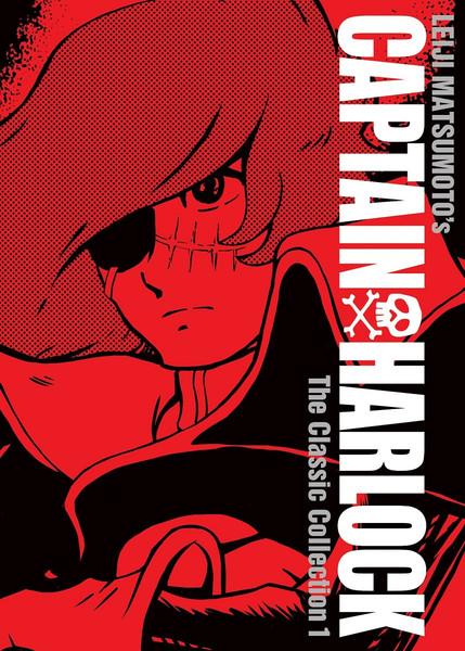 Captain Harlock The Classic Collection Manga Volume 1 (Hardcover)