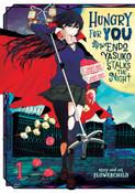 Hungry for You Endo Yasuko Stalks the Night Manga Volume 1