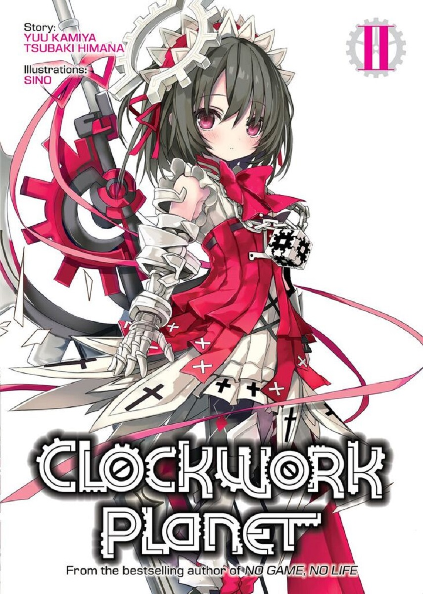 Clockwork Planet Novel Volume 2